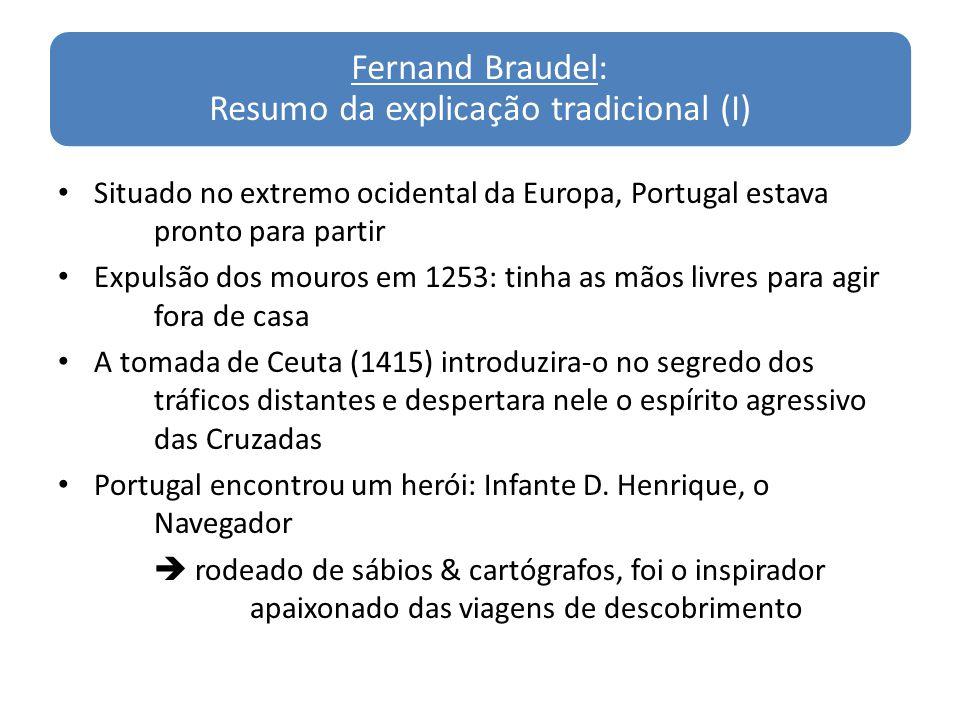 Fernand Braudel: Resumo da explicação tradicional (I)