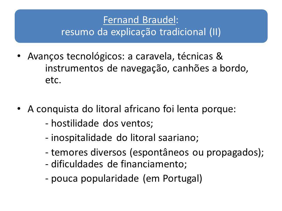 Fernand Braudel: resumo da explicação tradicional (II)