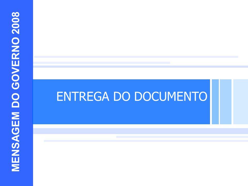 EXEMPLOS MENSAGEM DO GOVERNO 2008 ENTREGA DO DOCUMENTO 10