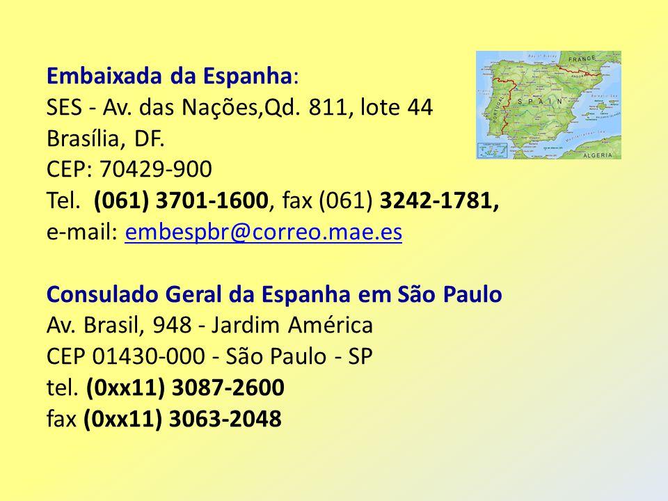 Embaixada da Espanha: SES - Av. das Nações,Qd