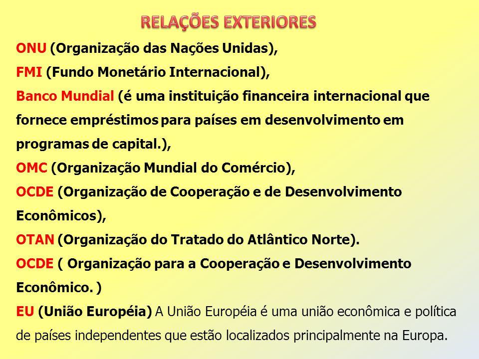 RELAÇÕES EXTERIORES ONU (Organização das Nações Unidas),