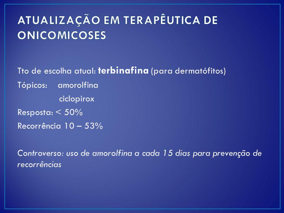 ATUALIZAÇÃO EM TERAPÊUTICA DE ONICOMICOSES