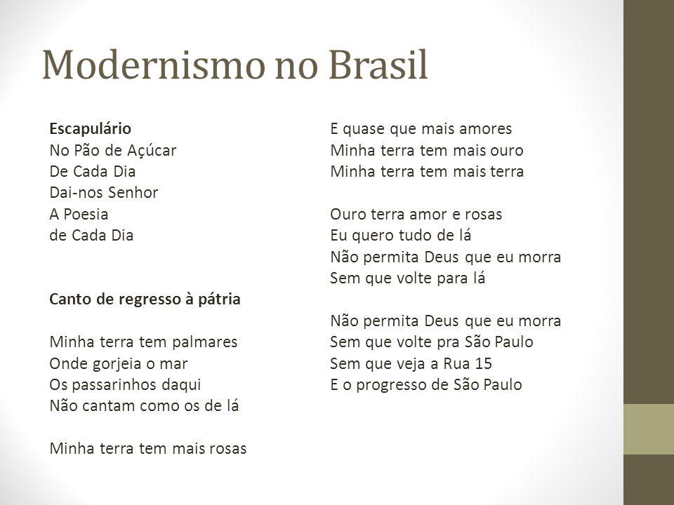 Modernismo no Brasil Escapulário E quase que mais amores