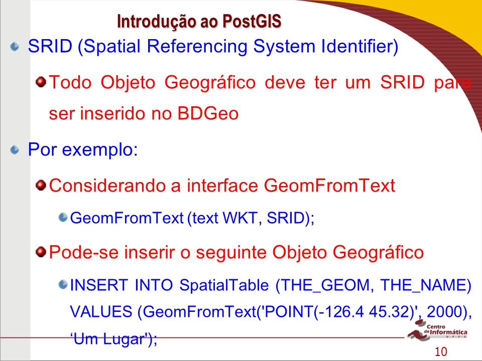 SRID (Spatial Referencing System Identifier)