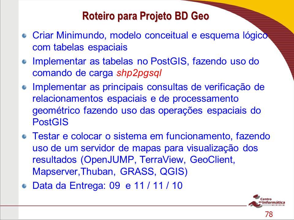 Roteiro para Projeto BD Geo