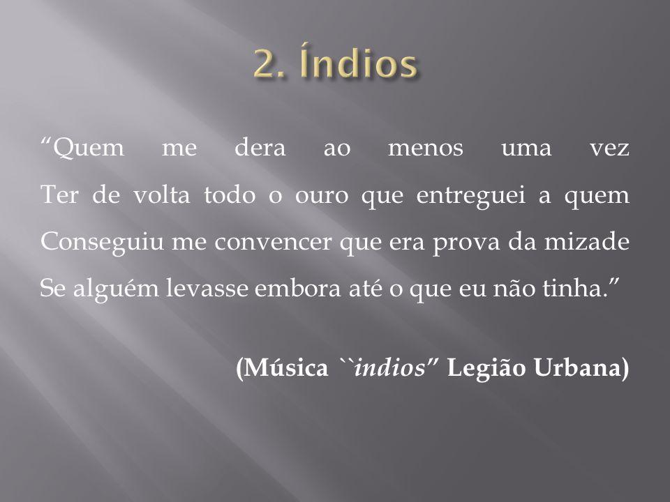 2. Índios
