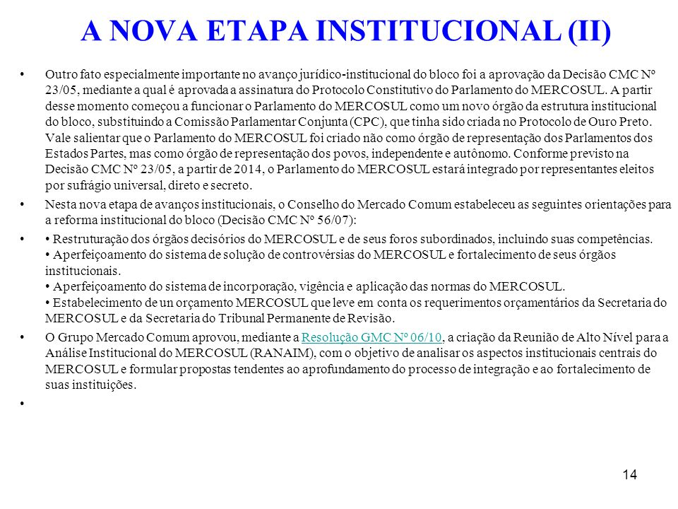 A NOVA ETAPA INSTITUCIONAL (II)