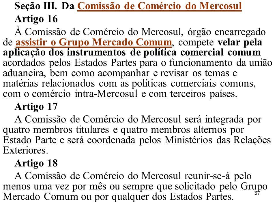 Seção III. Da Comissão de Comércio do Mercosul
