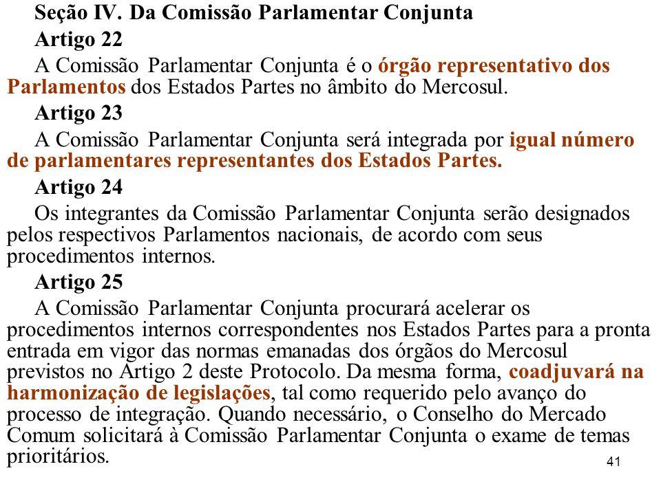 Seção IV. Da Comissão Parlamentar Conjunta