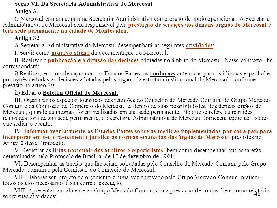 Seção VI. Da Secretaria Administrativa do Mercosul