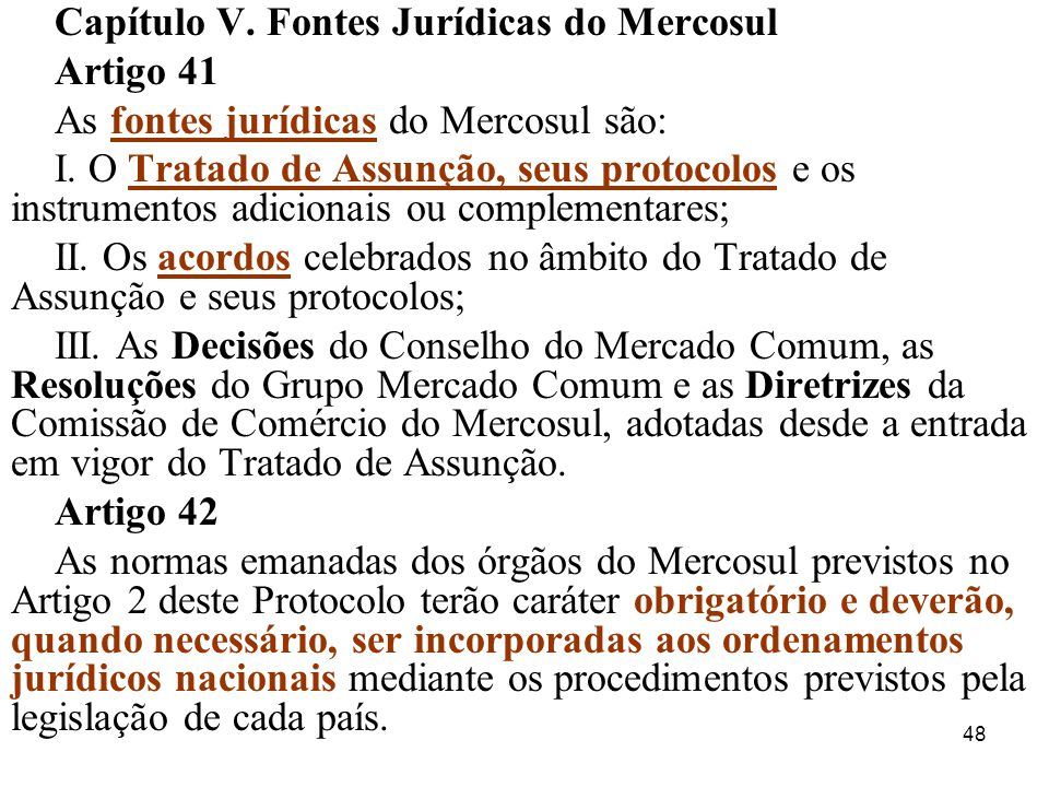 Capítulo V. Fontes Jurídicas do Mercosul