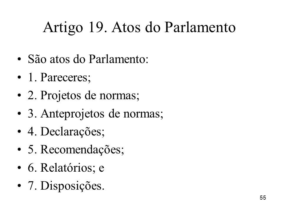 Artigo 19. Atos do Parlamento