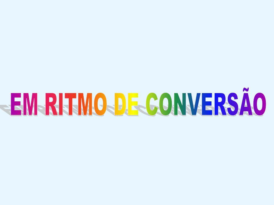 EM RITMO DE CONVERSÃO