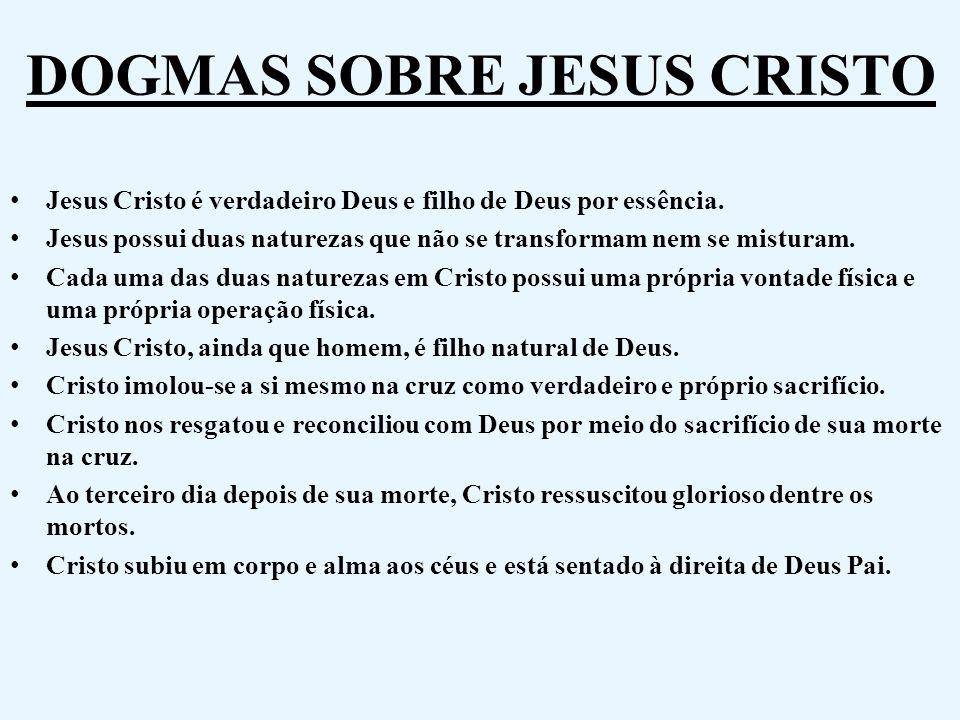 DOGMAS SOBRE JESUS CRISTO