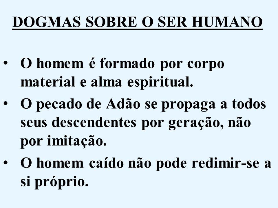DOGMAS SOBRE O SER HUMANO