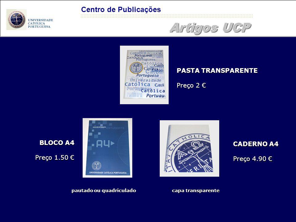 Artigos UCP Centro de Publicações PASTA TRANSPARENTE Preço 2 €