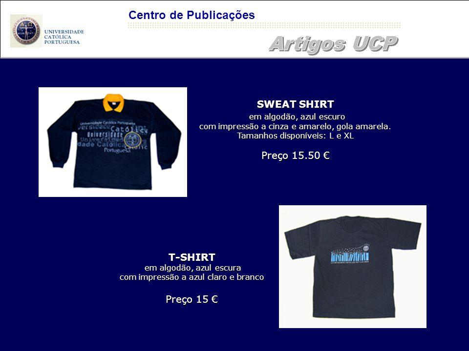 Artigos UCP Centro de Publicações SWEAT SHIRT