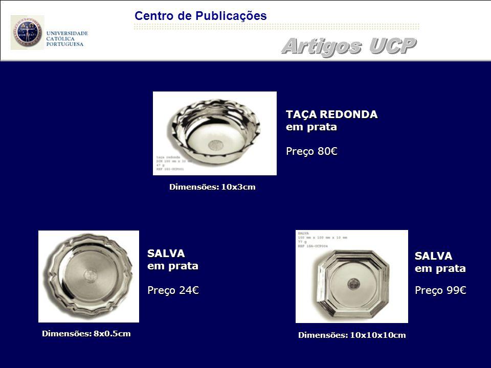 Artigos UCP Centro de Publicações TAÇA REDONDA em prata Preço 80€