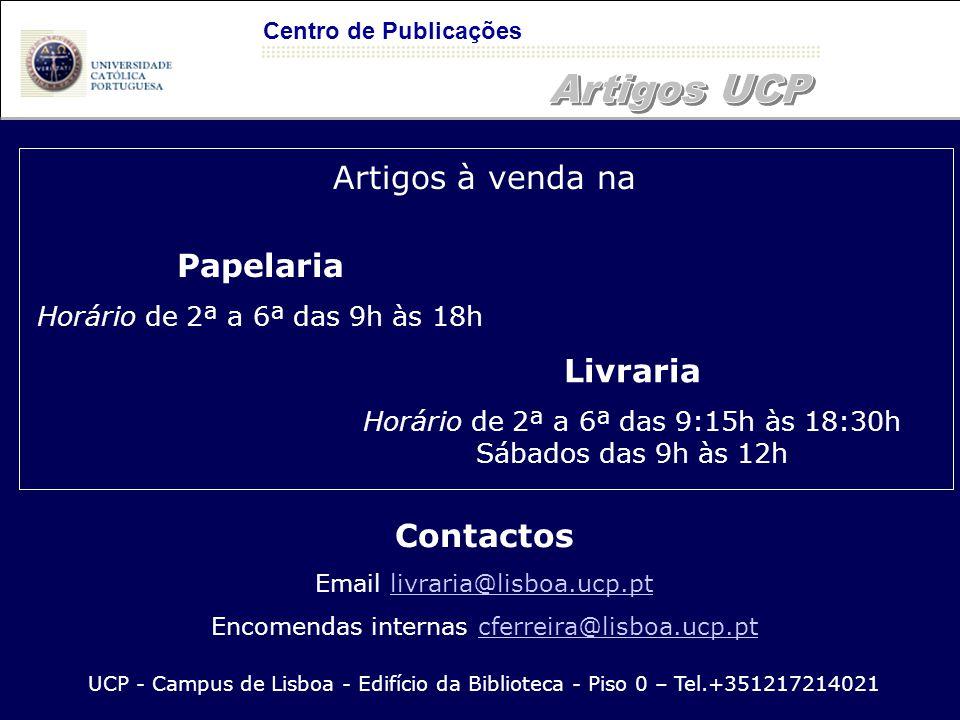 Artigos UCP Artigos à venda na Papelaria Livraria Contactos