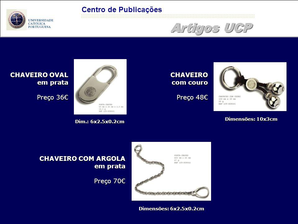 Artigos UCP Centro de Publicações CHAVEIRO OVAL em prata Preço 36€