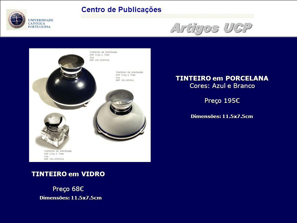 Artigos UCP Centro de Publicações TINTEIRO em PORCELANA