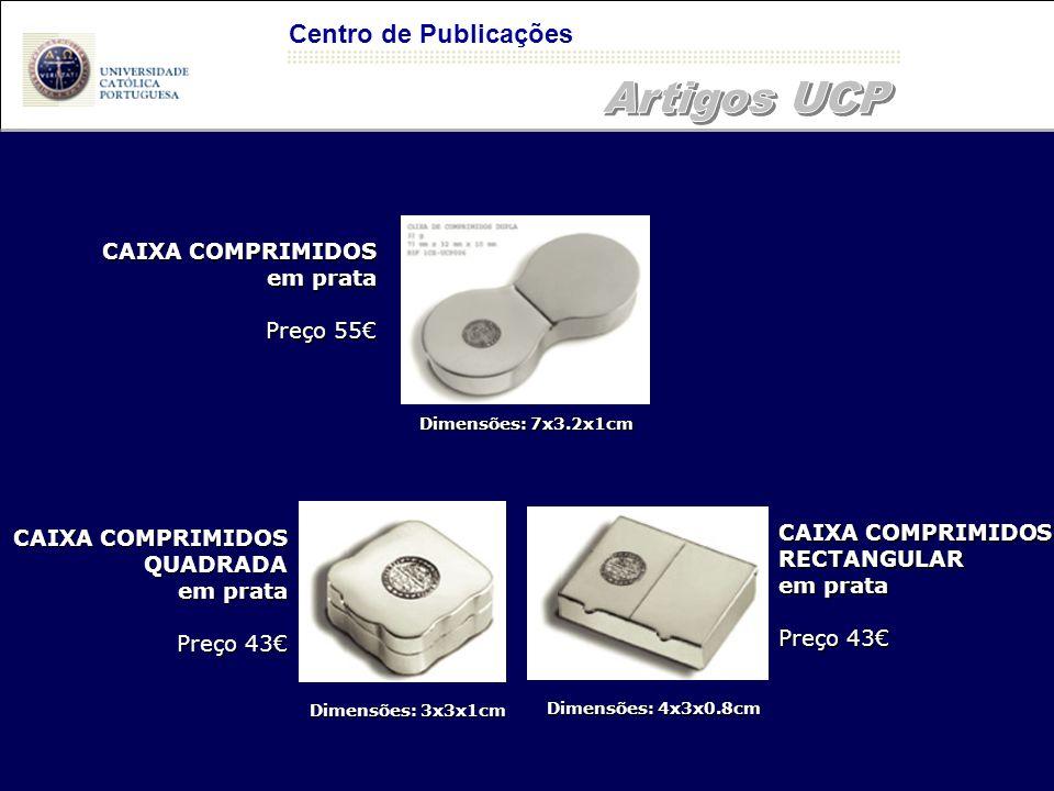 Artigos UCP Centro de Publicações CAIXA COMPRIMIDOS em prata Preço 55€