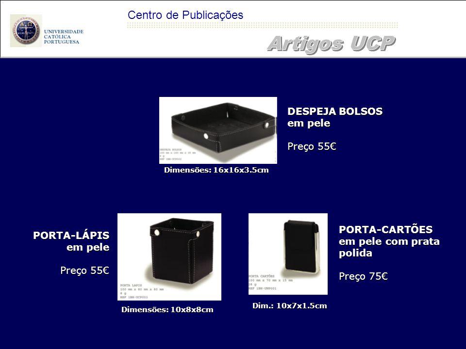 Artigos UCP Centro de Publicações DESPEJA BOLSOS em pele Preço 55€