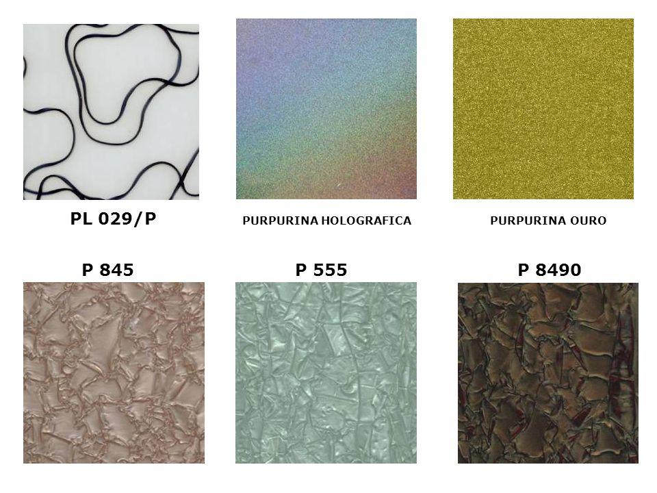 PL 029/P PURPURINA OURO PURPURINA HOLOGRAFICA P 845 P 555 P 8490