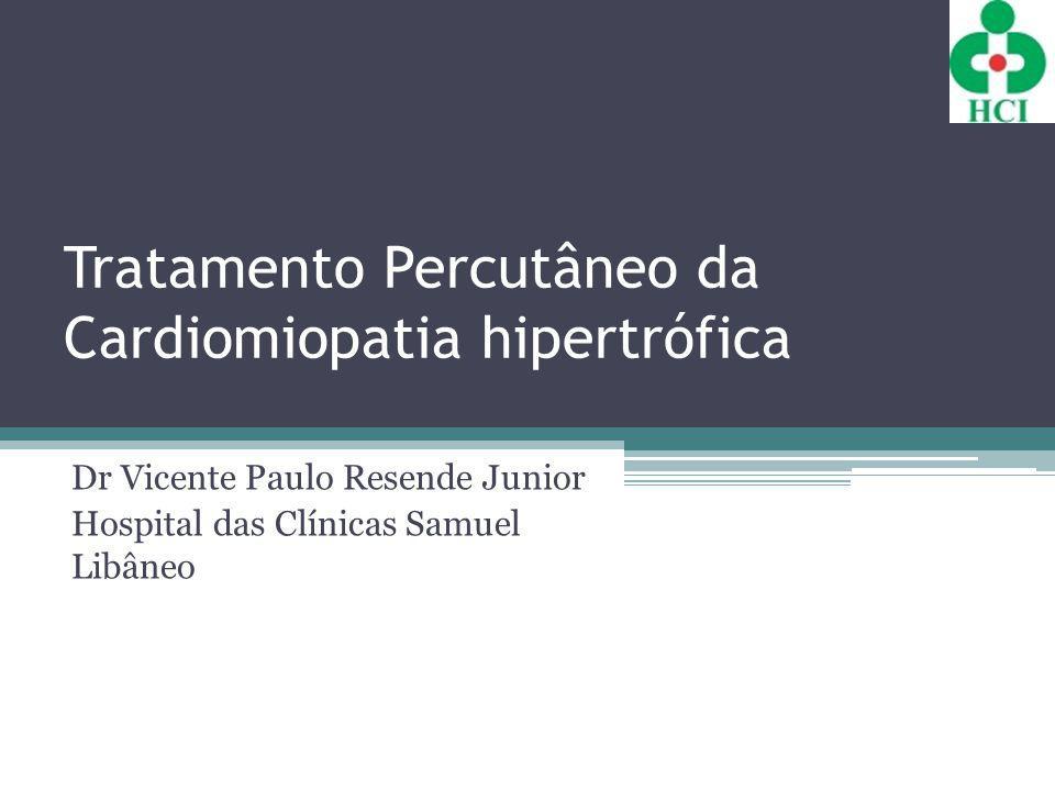 Tratamento Percutâneo da Cardiomiopatia hipertrófica