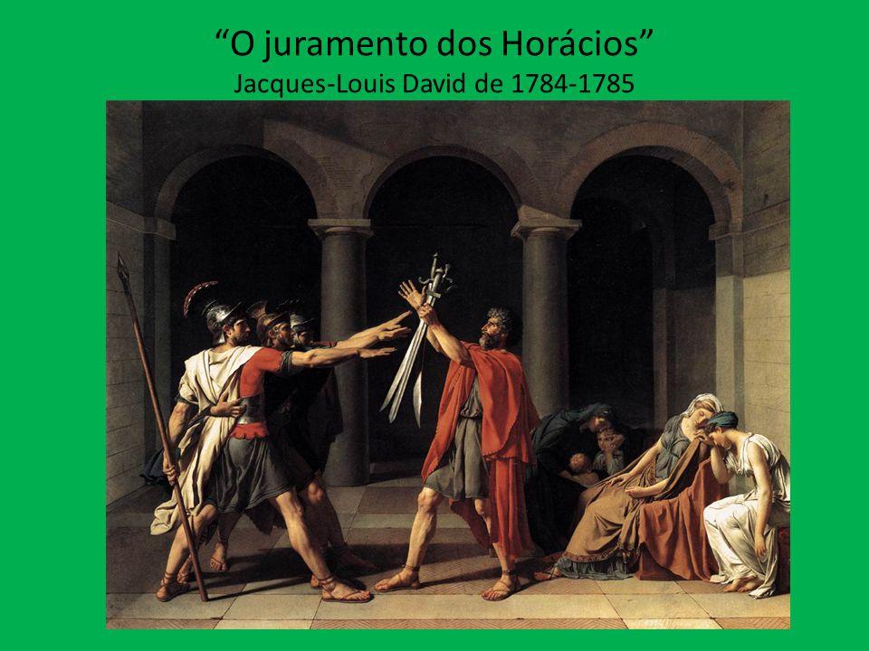 O juramento dos Horácios Jacques-Louis David de 1784-1785