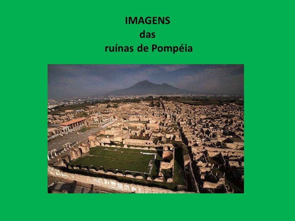 IMAGENS das ruínas de Pompéia