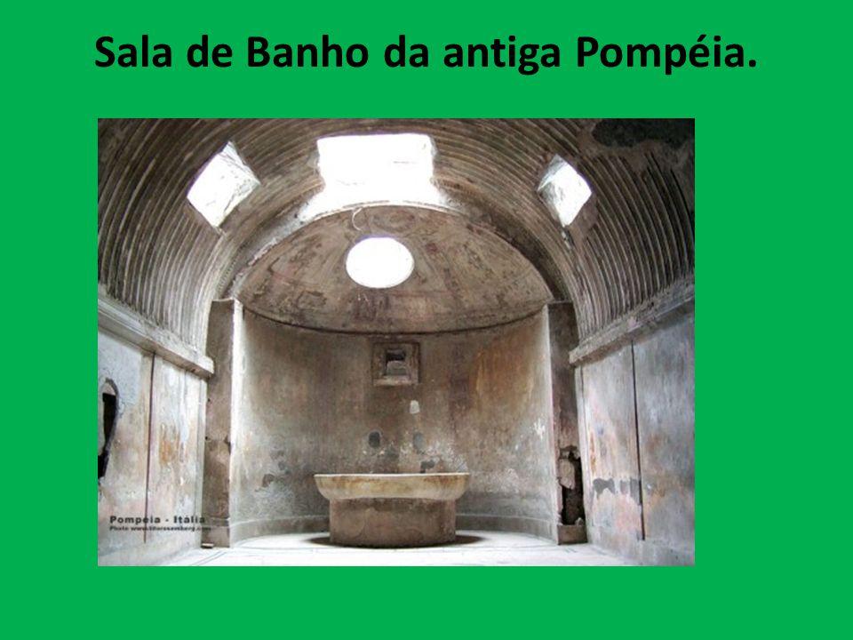 Sala de Banho da antiga Pompéia.