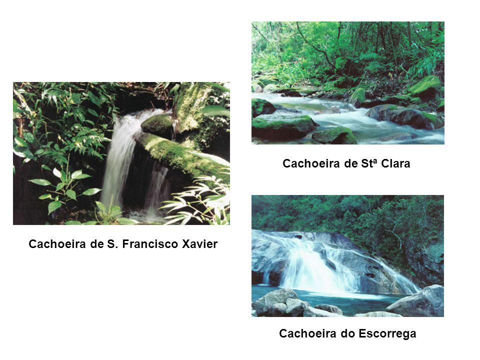 Cachoeira de Stª Clara Cachoeira de S. Francisco Xavier Cachoeira do Escorrega