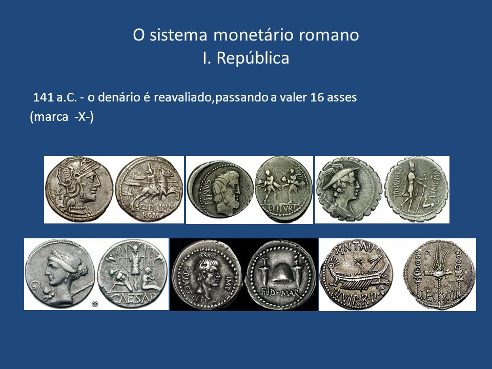 O sistema monetário romano I. República