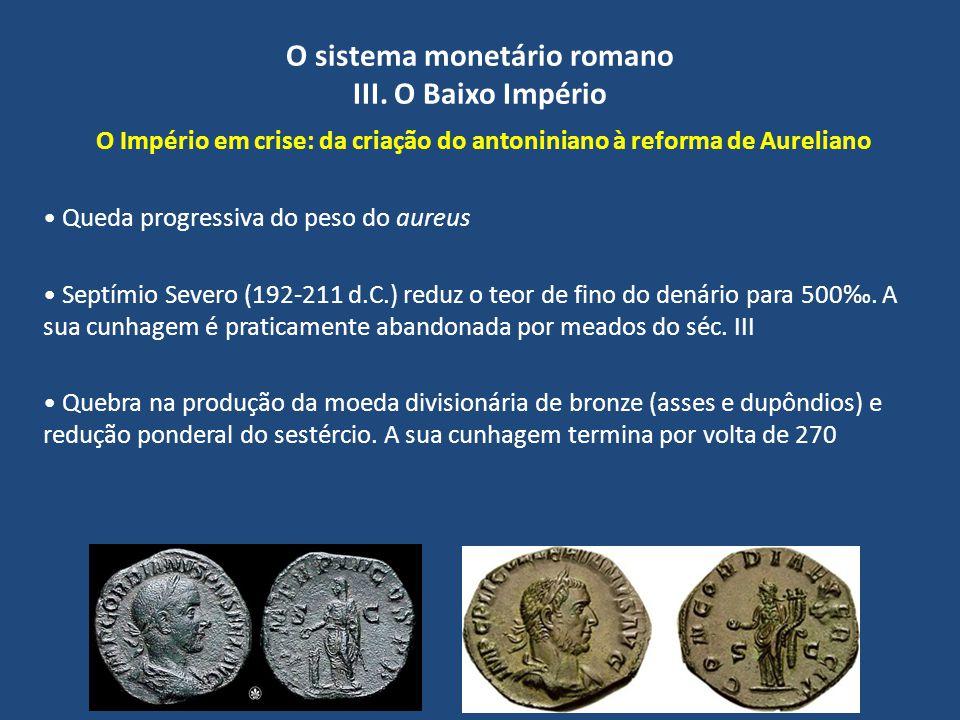 O sistema monetário romano III. O Baixo Império