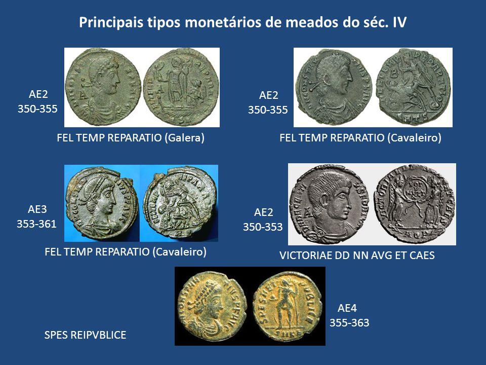 Principais tipos monetários de meados do séc. IV