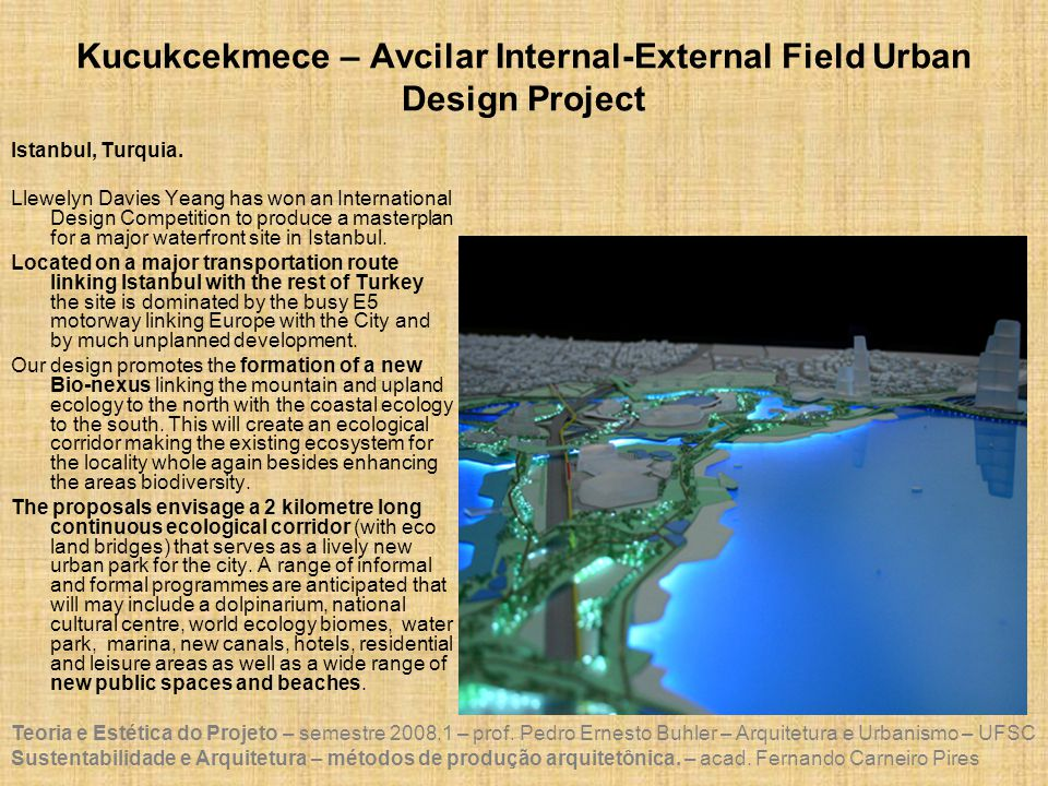 Kucukcekmece – Avcilar Internal-External Field Urban Design Project
