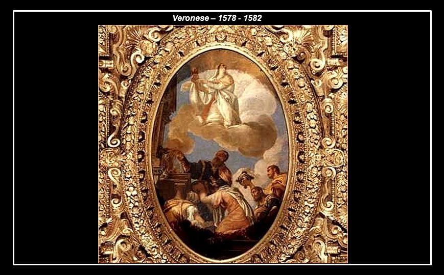 Veronese – 1578 - 1582