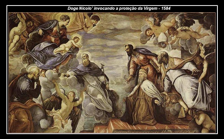 Doge Nicolo' invocando a proteção da Virgem - 1584