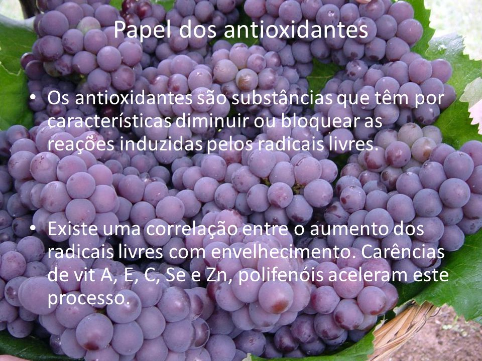 Papel dos antioxidantes