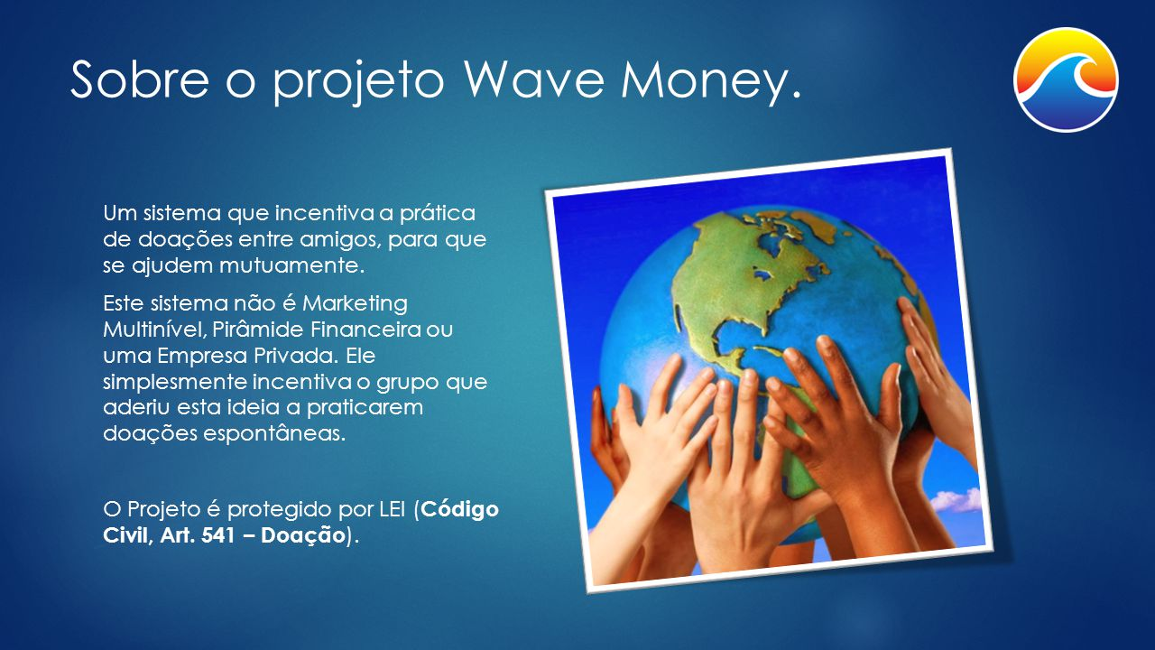 Sobre o projeto Wave Money.