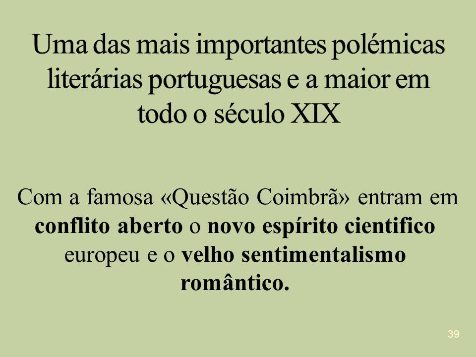 Uma das mais importantes polémicas literárias portuguesas e a maior em todo o século XIX