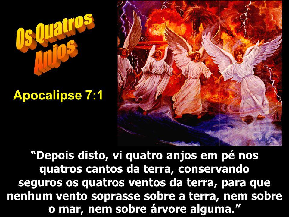 Os Quatros Anjos Apocalipse 7:1