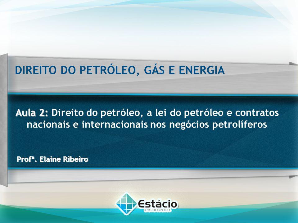 DIREITO DO PETRÓLEO, GÁS E ENERGIA