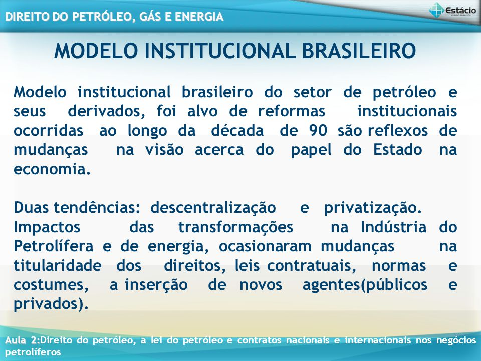 MODELO INSTITUCIONAL BRASILEIRO