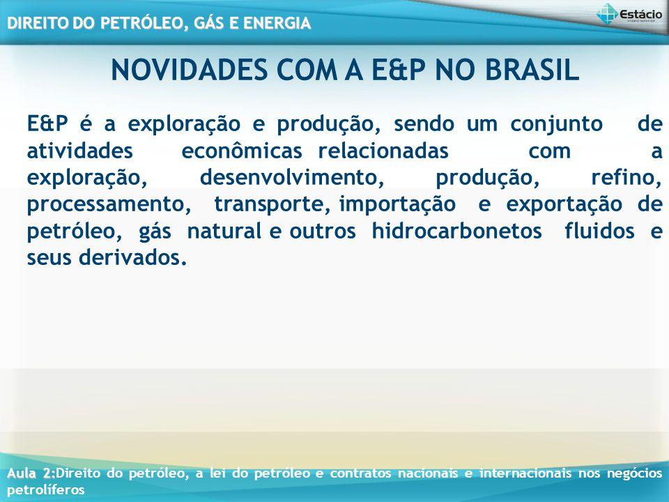 NOVIDADES COM A E&P NO BRASIL