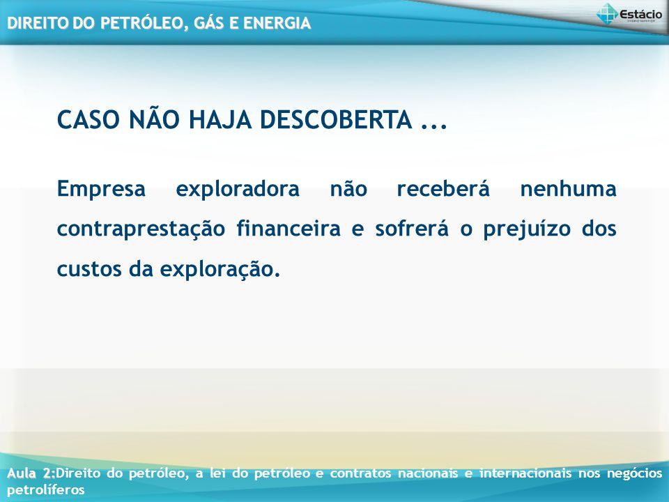 CASO NÃO HAJA DESCOBERTA ...