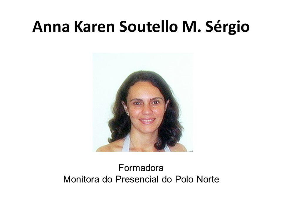 Anna Karen Soutello M. Sérgio