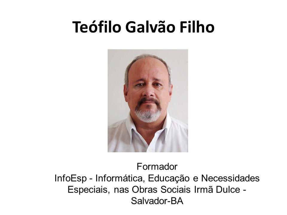 Teófilo Galvão Filho Formador