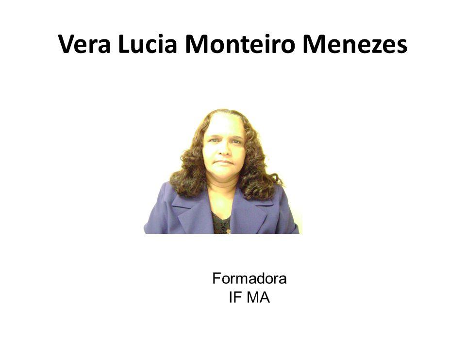 Vera Lucia Monteiro Menezes